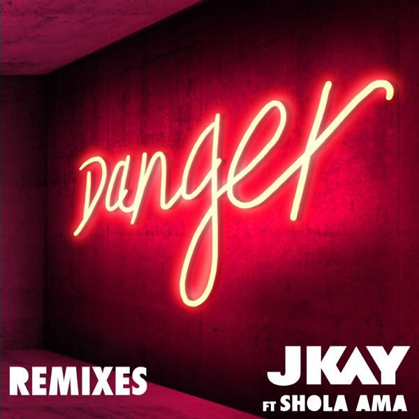JKAY feat. Shola Ama - Danger (Champion Remix)