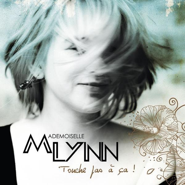 Mademoiselle lynn - Touche pas ca