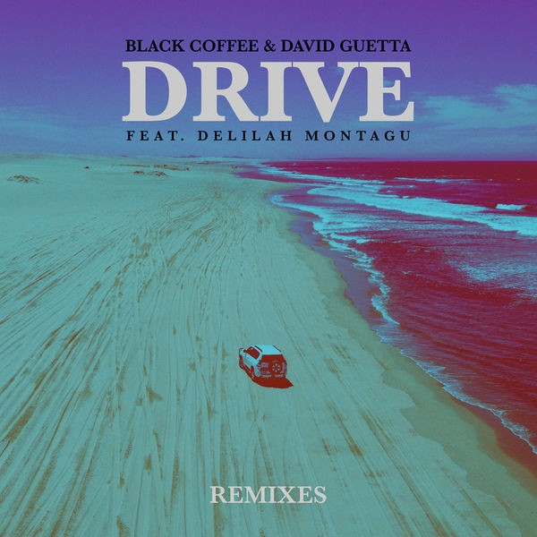 Drive (feat. Delilah Montagu) - Tom Staar Remix