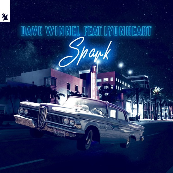 Spark (feat. Lyonheart) - Dave Winnel