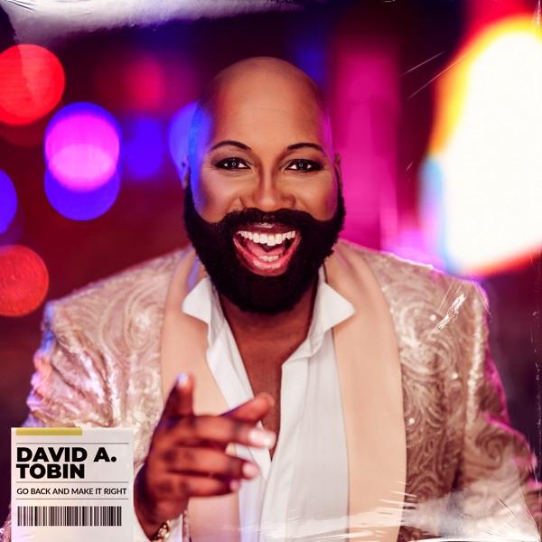 David A.Tobin - Go Back And Make It Right