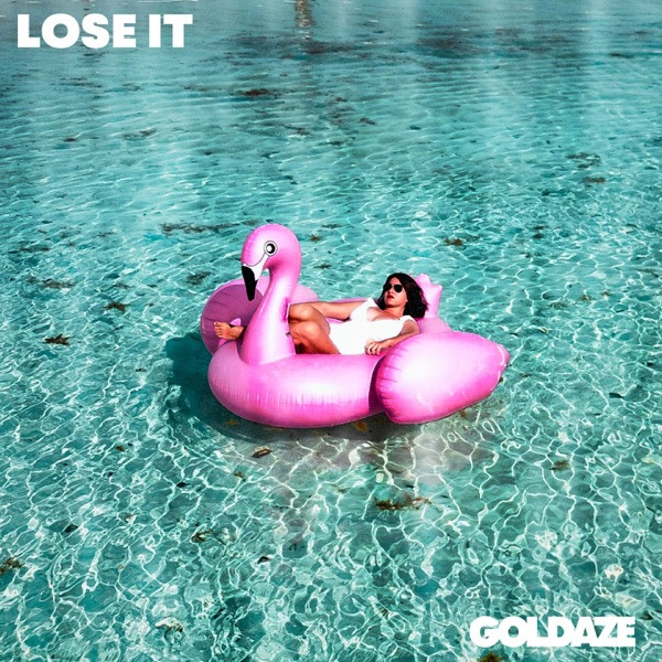 Goldaze - Lose it