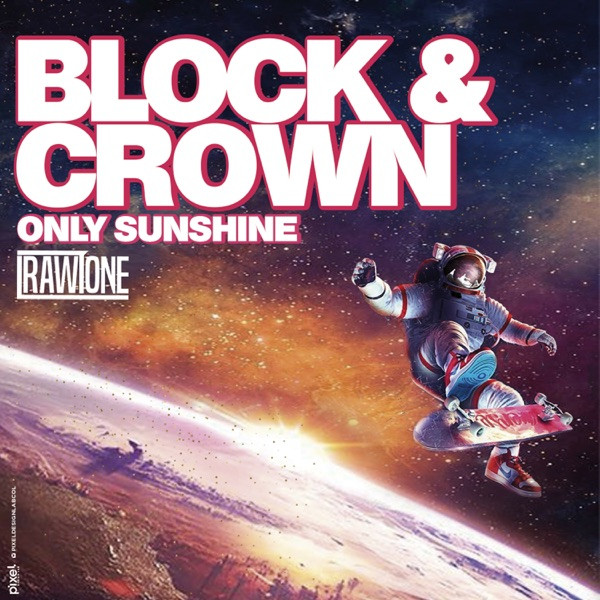 Block & Crown - Only Sunshine