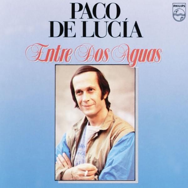 Paco de Lucia - Entre Dos Aguas