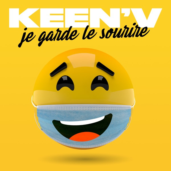 Keen'V - Je garde le sourire