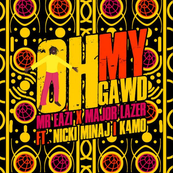 Mr Eazi, Major Lazer, Nicki Minaj, Diplo, K4mo - Oh My Gawd