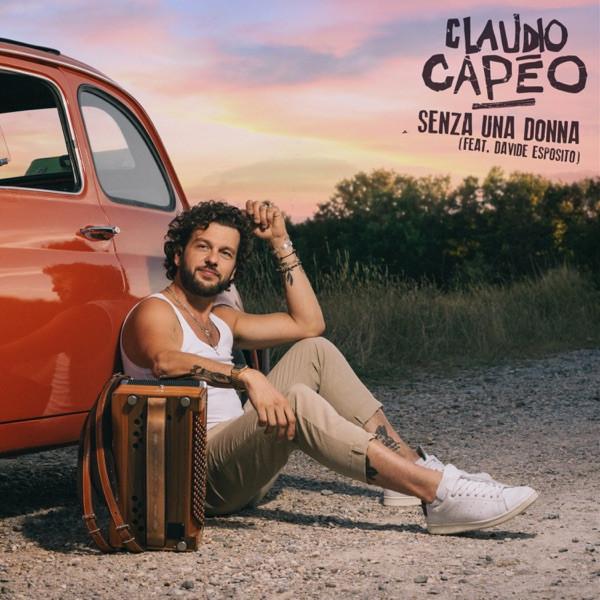 Claudio Capeo - Senza Una Donna avec Davide Esposito
