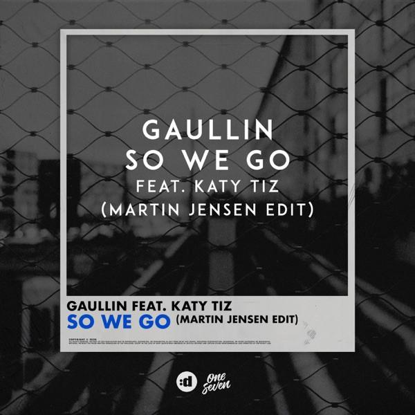 GAULLIN - SO WE GO - 2021