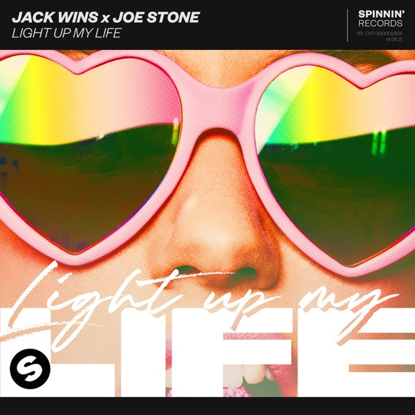 Jack Wins, Joe Stone - Light Up My Life