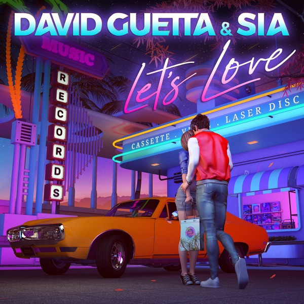 David Guetta and Sia - Let's love