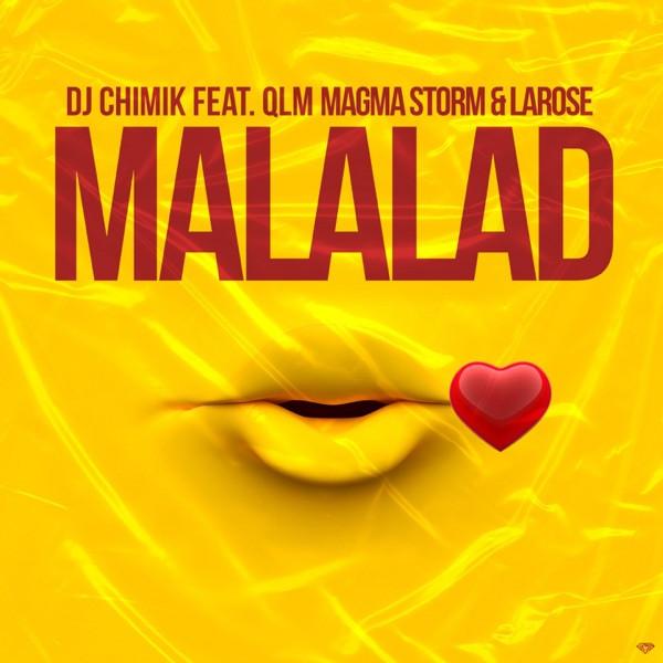 DJ Chimik - Malalad