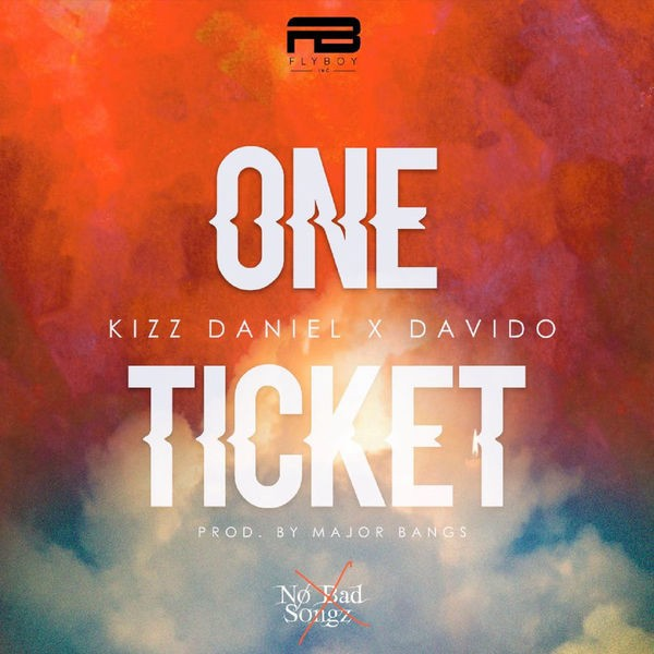 Kizz Daniel - One ticket