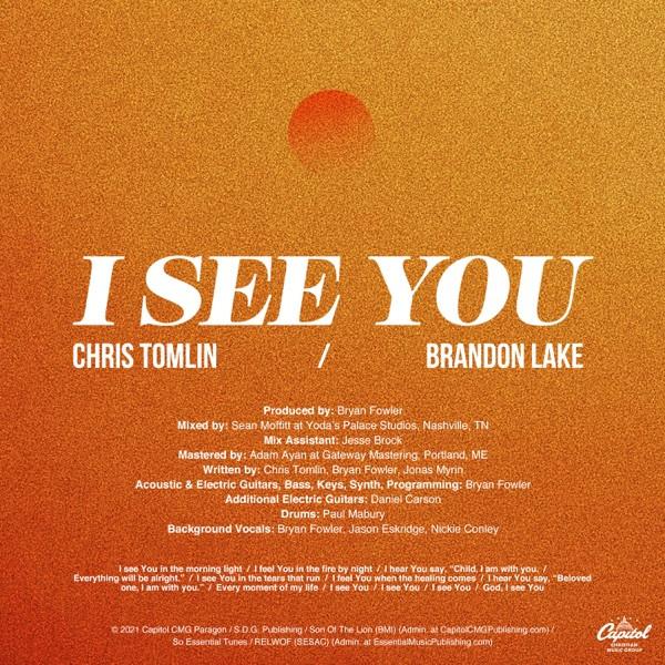 Chris Tomlin & Brandon Lake - I See You