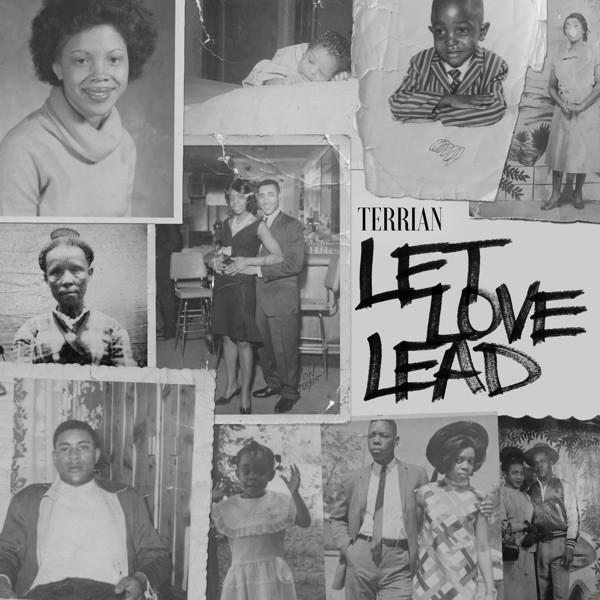 TERRIAN - Let Love Lead