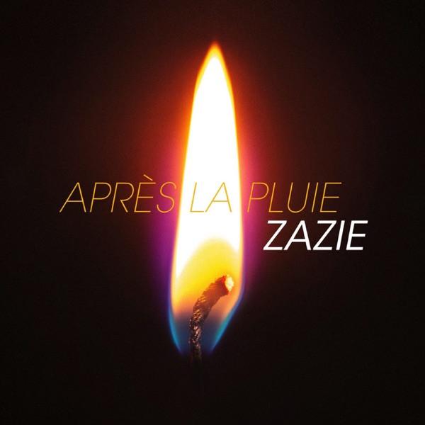 ZAZIE - APRES LA PLUIE