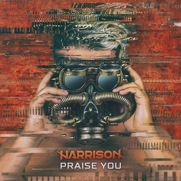 Harrison - Praise You