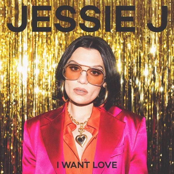 Jessie J - I Want Love