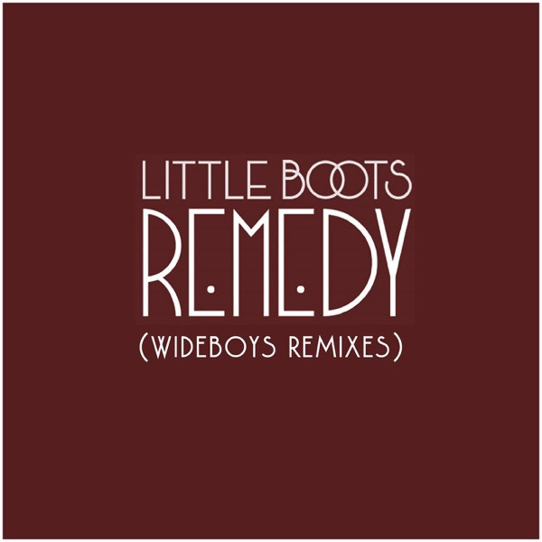 Little Boots - Remedy - (Wideboys Stadium Radio Edit)