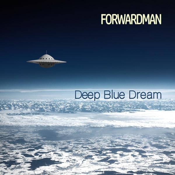 Forwardman - Deep Blue Dream