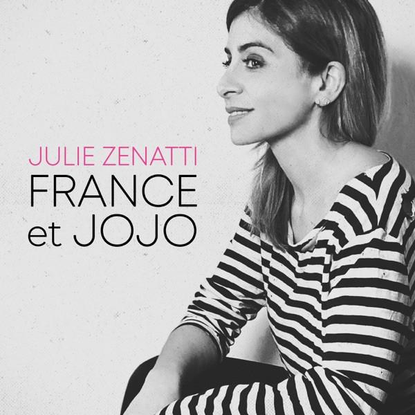 JULIE ZENATTI - France Et Jojo