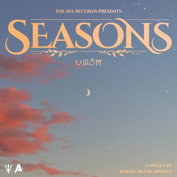 Reign Cruz, Mimoza - Seasons