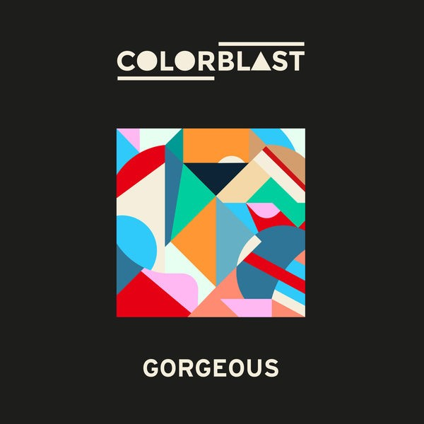 COLORBLAST - Gorgeous