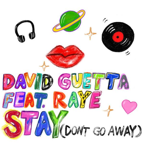 DAVID GUETTA - STAY (DON'T GO AWAY) (FEAT RAYE)
