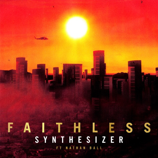 Faithless, Nathan Ball - Synthesizer (feat. Nathan Ball)