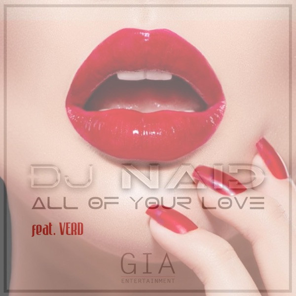 Dj Naid feat. Verd - All Of Your Love (Gino Strike Emotive Music Remix)