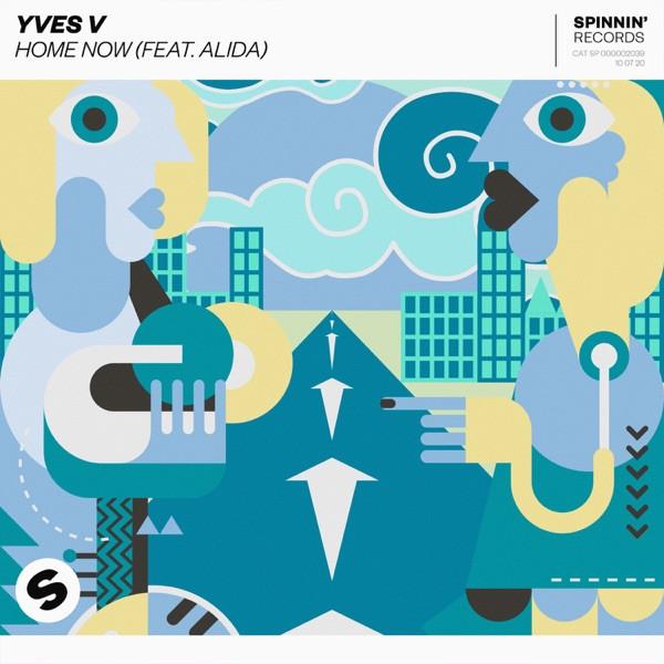 Yves V ft. Alida - Home Now