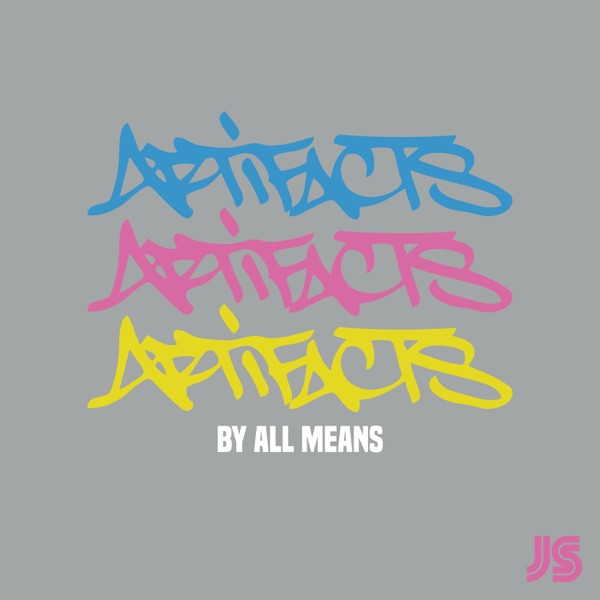Jazz Spastiks - By All Means Feat Artifacts (East End Bounce Mix)
