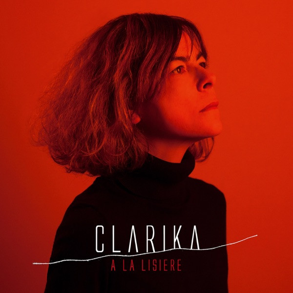 CLARIKA - Le Désamour