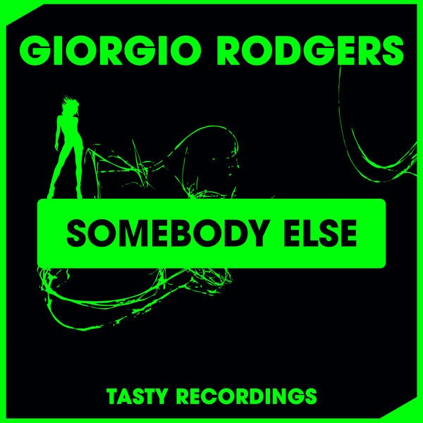 Giorgio Rodgers - Somebody Else (Discotron 'Funk Flex' Remix)