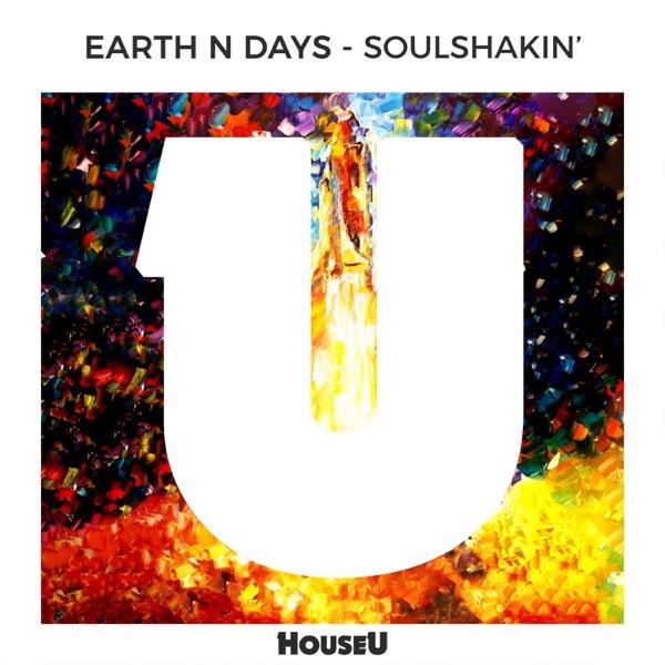 Earth n Days - Soulshakin'