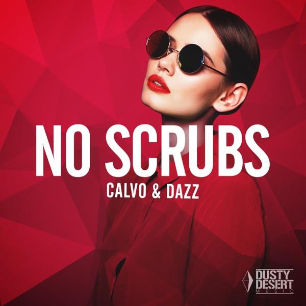 Calvo, Dazz - No Scrubs