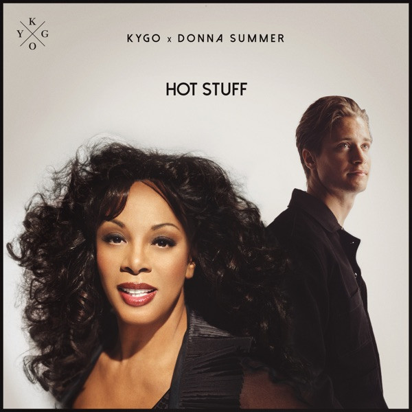 Kygo ft. Donna Summer - Hot Stuff