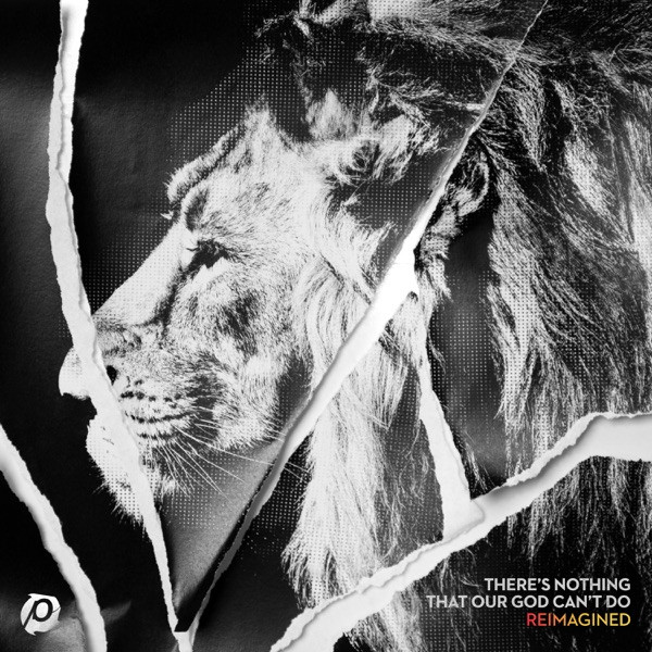 Passion - There's Nothing That Our God Can't Do (Reimagined_Tide Electric Remix) [feat. Kristian Stanfill]