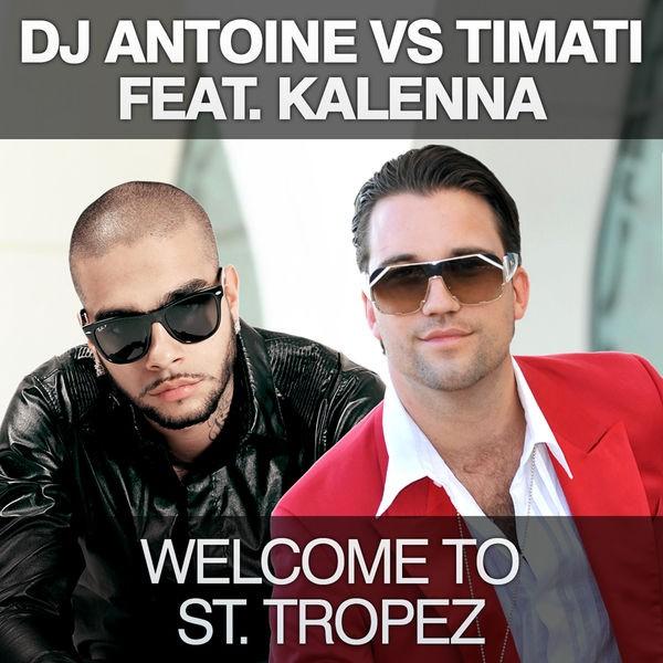 Welcome To St. Tropez - DJ Antoine vs Mad Mark Radio Edit
