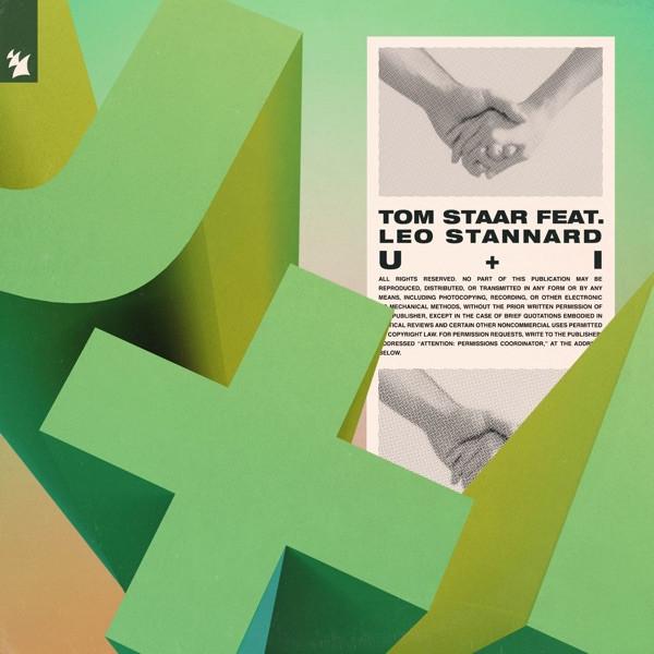 Tom Staar, Leo Stannard - U + I
