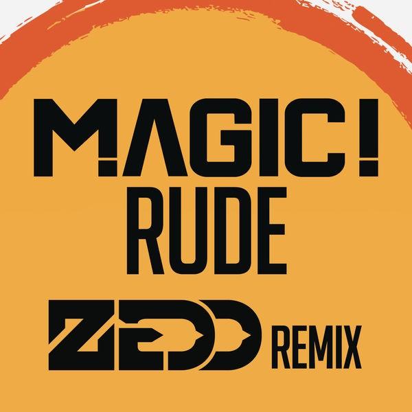 Rude - Zedd Remix