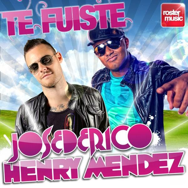 Jose De Rico & Henry Mendez - Te Fuiste