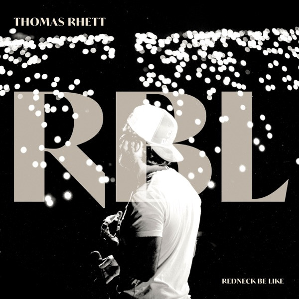 Thomas Rhett - Redneck Be Like