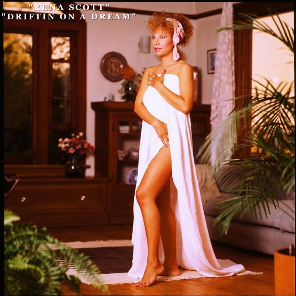 Rena Scott - Driftin On A Dream