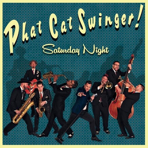 Phat Cat Swinger - Let The Good Times Roll