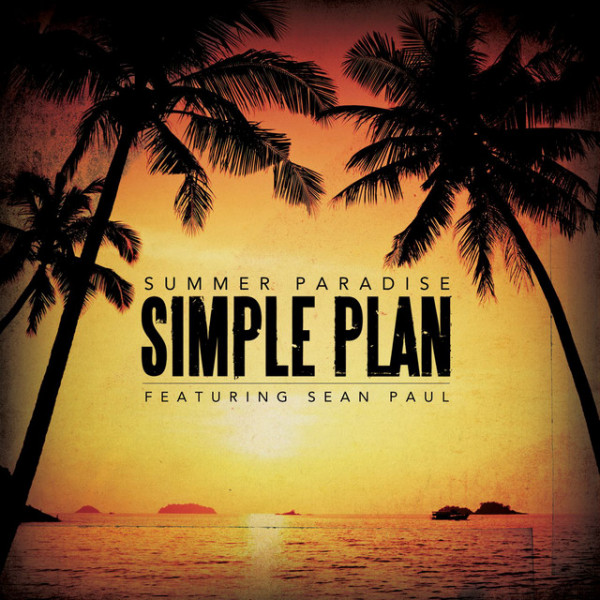 Simple Plan - Summer Paradise (V.F)