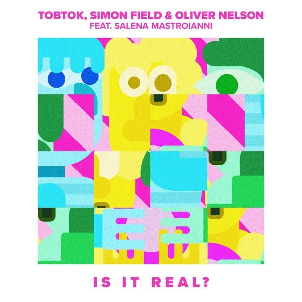 Tobtok - Is It Real? (feat. Salena Mastroianni)