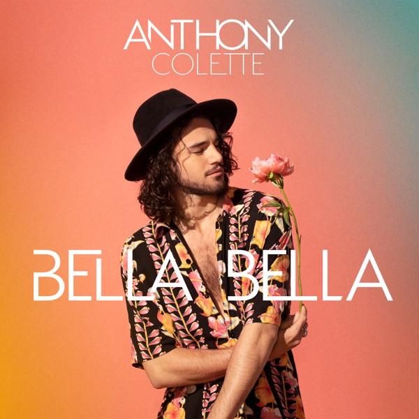 Anthony colette - Bella bella