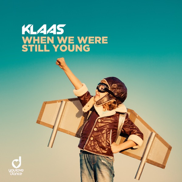 When We Were Still Young