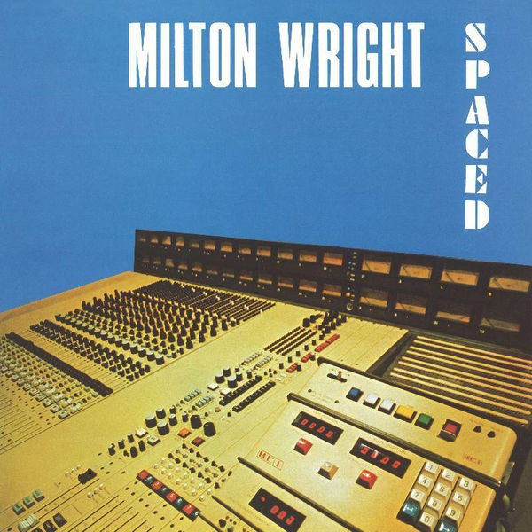 Milton Wright - Leave Me Alone