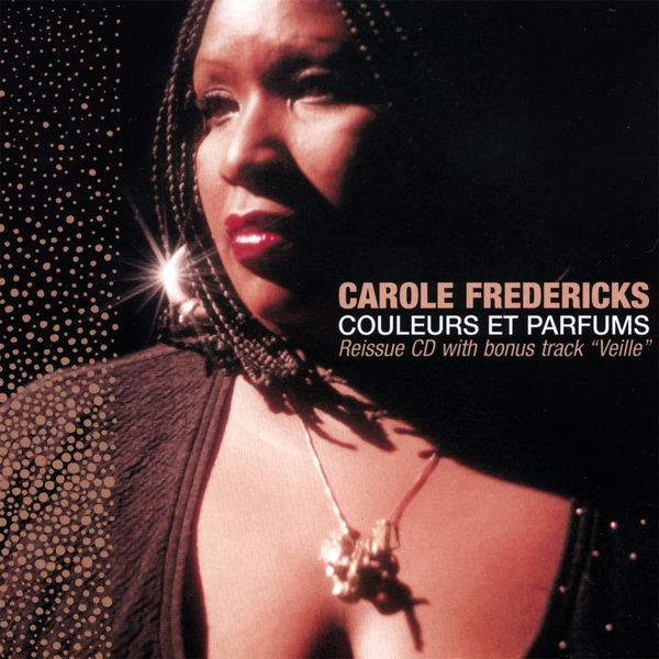Carole Fredericks - J'ai le sang blues